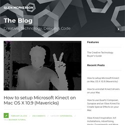 Setup Microsoft Kinect on Mac OS X 10.9 (Mavericks)