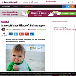 Microsoft lance Microsoft Philanthropie