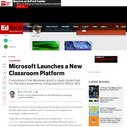 Microsoft Launches a New Classroom Platform
