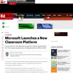 Microsoft Launches a New Classroom Platform