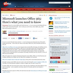 Microsoft launches Office 365: Here's what you need to know
