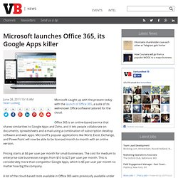 Microsoft launches Office 365, its Google Apps killer