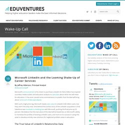 Microsoft LinkedIn and the Looming Shake-Up of Career Services