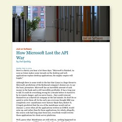 How Microsoft Lost the API War