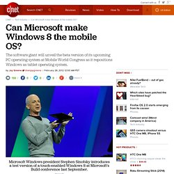 Can Microsoft make Windows 8 the mobile OS? | Microsoft