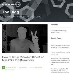 Setup Microsoft Kinect on Mac OS X 10.9 (Mavericks)