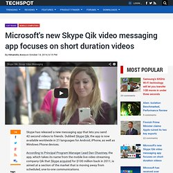 Microsoft's new Skype Qik video messaging app focuses on short duration videos