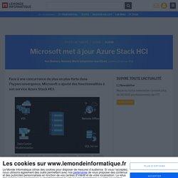 Microsoft met à jour Azure Stack HCI
