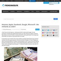 Amazon, Apple, Facebook, Google, Microsoft : des milliards au soleil !