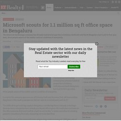 Microsoft scouts for 1.1 million sq ft office space in Bengaluru