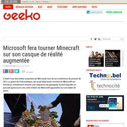 Microsoft fera tourner Minecraft sur son casque de réalité augmentée