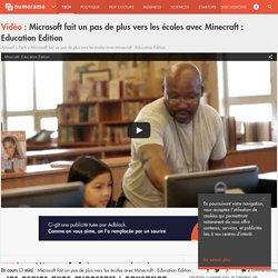Microsoft fait un pas de plus vers les écoles avec Minecraft : Education Edition - Tech