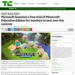 Microsoft launches a free trial of Minecraft: Education Edition for teachers to test over the summer