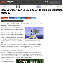 How Microsoft can use Minecraft to build its education strategy