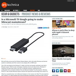 Is a Microsoft TV dongle going to make Miracast mainstream?