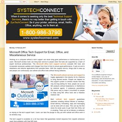 Microsoft Office Tech Support for Email, Office, and Miscellaneous Service