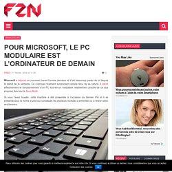 Pour Microsoft, le PC modulaire est l'ordinateur de demain