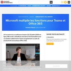 Microsoft multiplie les fonctions pour Teams et Office 365