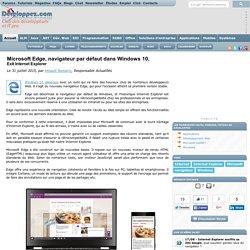 Microsoft Edge, navigateur par d faut dans Windows 10, exit Internet Explorer