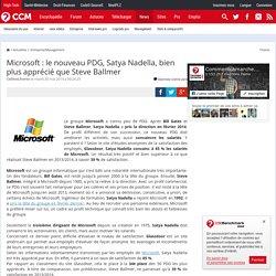 Microsoft : le nouveau PDG, Satya Nadella, bien plus apprécié que Steve Ballmer