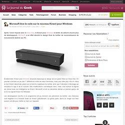Microsoft lève le voile sur le nouveau Kinect pour Windows