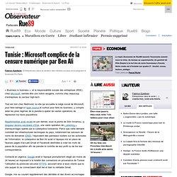 Tunisie : Microsoft complice de la censure numérique par Ben Ali