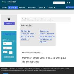 Microsoft Office 2019 à 16,74 Euros pour les enseignants