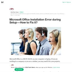 Microsoft Office Installation Error during Setup — How to Fix it?