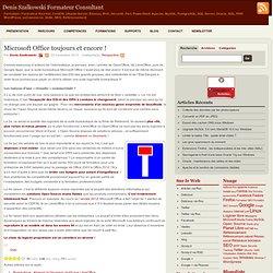 Microsoft Office toujours et encore !