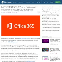 Microsoft Office 365 users can now easily create websites using Wix