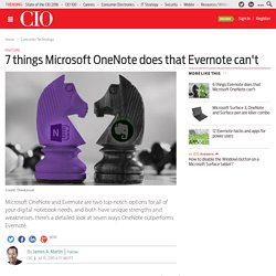7 things Microsoft OneNote does that Evernote can't