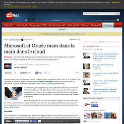 Microsoft et Oracle main dans la main dans le cloud
