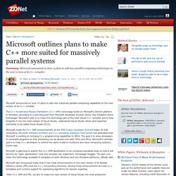 Microsoft outlines plans to make C++ more suited for massively parallel systems