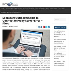 Microsoft Outlook Unable to Connect to Proxy Server Error - Fixed