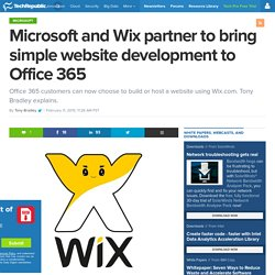 Microsoft and Wix partner to bring simple website development to Office 365