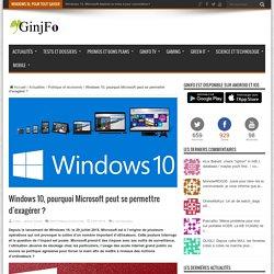 pourquoi Microsoft peut se permettre d'exagérer