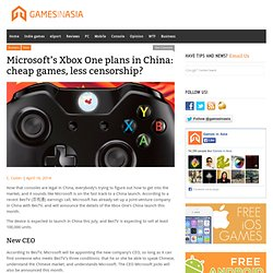 Microsoft's Xbox One plans in China: cheap games, less censorship?