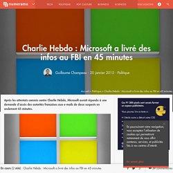 Charlie Hebdo : Microsoft a livré des infos au FBI en 45 minutes