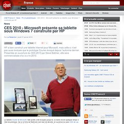 CES 2010 - Microsoft présente sa tablette sous Windows 7 constru