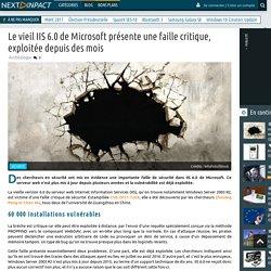Le vieil IIS 6.0 de Microsoft présente une faille critique, exploitée depuis des mois
