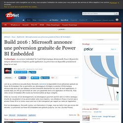 Build 2016 : Microsoft annonce une préversion gratuite de Power BI Embedded - ZDNet