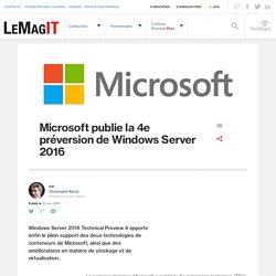 Microsoft publie la 4e préversion de Windows Server 2016