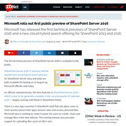 Microsoft rolls out first public preview of SharePoint Server 2016