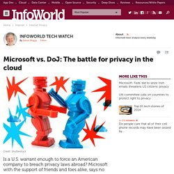 Why Microsoft's privacy battle with the DoJ matters