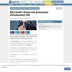 Microsoft révise son processus d'évaluation RH