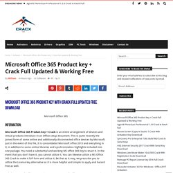 Microsoft Office 365 Product key + Crack Full Updated & Working Free
