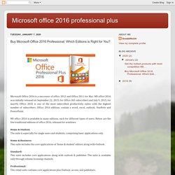 Microsoft office 2016 professional plus : Buy Microsoft Office 2016 Professional: Which Editions is Right for You?