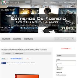 Microsoft Office Professional Plus 2013 RTM [Español][FINAL] + [ACTIVADOR]