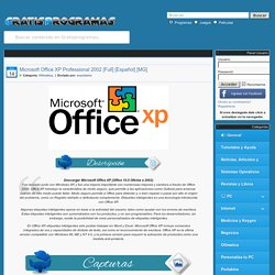 Microsoft Office XP Professional 2002 [Full] [Español] [MEGA+]