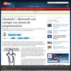 Checked C : Microsoft veut corriger vos erreurs de programmation - ZDNet